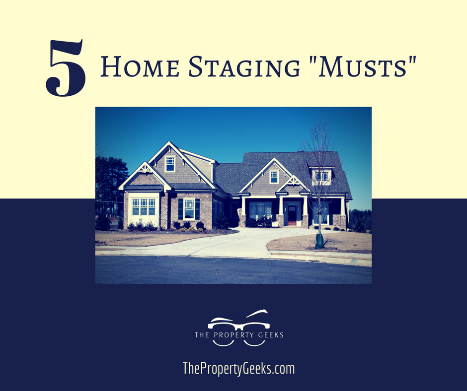 Home Staging Musts